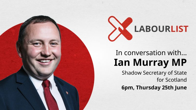 In conversation with… Ian Murray MP – LabourList