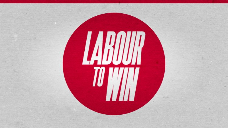 Labour to Win 1 800x450.'